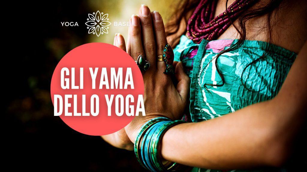 gli yama dello yoga